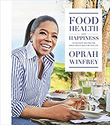 Food health and happiness Oprah Winfrey