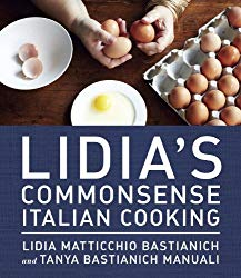 Lidia's Common Sense Italian Cooking