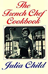 The French Chef Cookbook Julia Child
